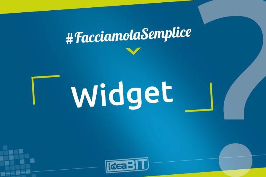 I widget sono piccole applicazioni che permettono di accedere, in maniera più veloce e funzionale, ad applicazioni più grandi o solo a parti di esse.